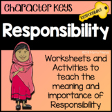 Character Education - Responsibility - Worksheets and Activities