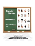 Character Education:  Responsibility with The Wump World story book