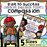 "SEL Character Education:  Rise to Success ""Compassion"""
