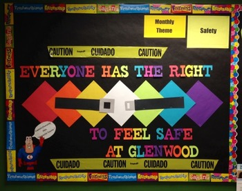 Character Education: Safety bulletin board idea