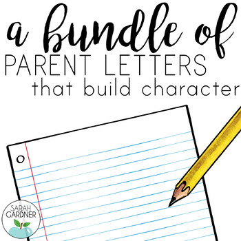 Character Education Parent Letters School Wide License