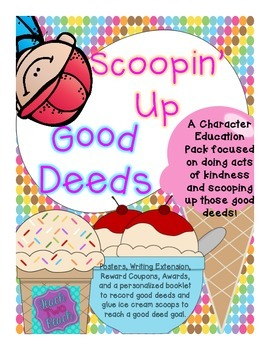 Character Education - Scooping Up Good Deeds