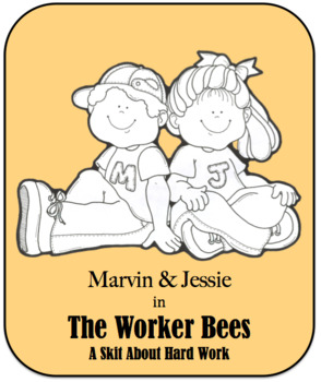 Character Education Skit - Hard Work - The Worker Bees