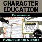 Character Education Skit PERSEVERANCE