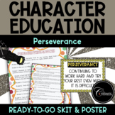 Character Education Skit PERSEVERANCE