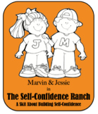 Character Education Skit - Self Confidence - The Self Confidence Ranch