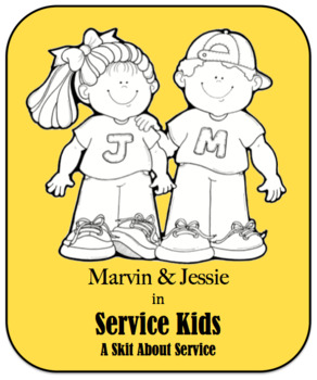 Character Education Skit - Service - Service Kid