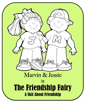 Character Education Skit - Social Skills - The Friendship Fairy
