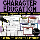Character Education Skits - Generosity Forgiveness Optimism Peace Gratitude