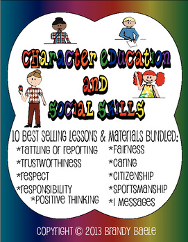 Character Education & Social Skills Bundle - 10 best selling lessons & materials