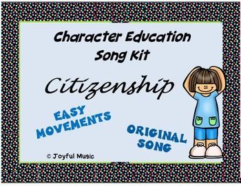 Character Education Song Kit CITIZENSHIP