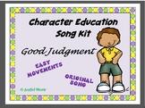 Character Education Song Kit GOOD JUDGMENT