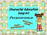 Character Education Song Kit PERSEVERANCE