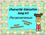 Character Education Song Kit PERSEVERANCE