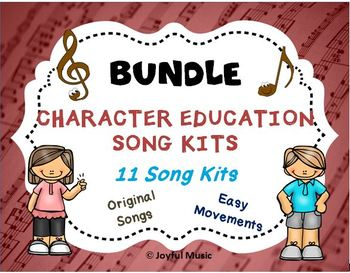 Character Education Song Kit BUNDLE 11 SONG KITS