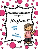 Character Education Song Kit RESPECT