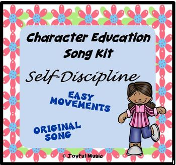 Character Education Song Kit SELF-DISCIPLINE