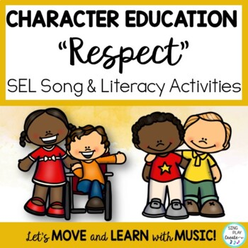 """Song: """"Respect"""" Character Education Games, Literacy Activities and Mp3"""