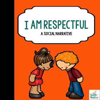 Respect Social Story: Teaching Kids About Respect