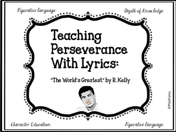 Comprehension and Character Education:Teaching Perseverance Through Lyrics