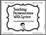 Songs for Learning: Teaching Perseverance Through Lyrics