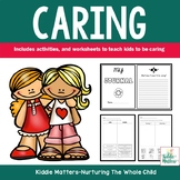 Character Education: Teaching Students To Be Caring