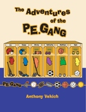 The Adventures of the P.E. Gang (Grades 4-5)