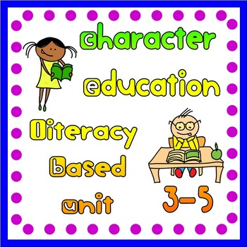 Character Education Unit (3-5)