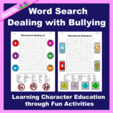 Character Education Word Search: Dealing with Bullying
