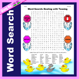 Character Education Word Search: Dealing with Teasing