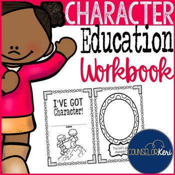 Character Education Workbook/Worksheets for Elementary School Counseling
