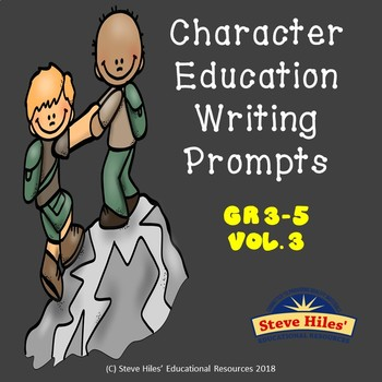Character Education Writing Prompts (Vol.3)