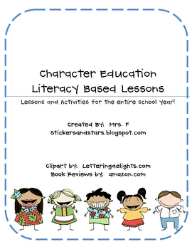 Character Education - Year-Long, Literacy Based Plans (K-2)