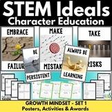 Character Education for STEM Classes Set 1: Growth Mindset STEM Ideals