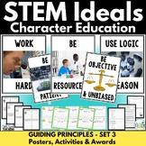 Character Education for STEM Classes Set 3: Guiding Principles STEM Ideals