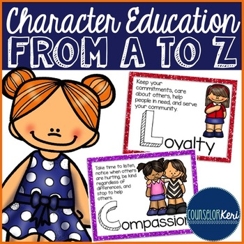 Character Education from A to Z Posters & Handouts - School Counseling