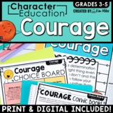 Character Traits Education in the Classroom: COURAGE