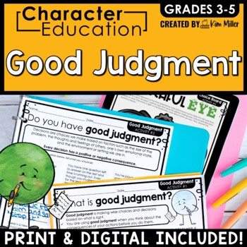 Character Education in the Classroom: GOOD JUDGMENT
