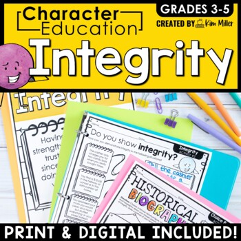 Character Education in the Classroom: INTEGRITY