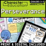 Character Traits Education in the Classroom: PERSEVERANCE