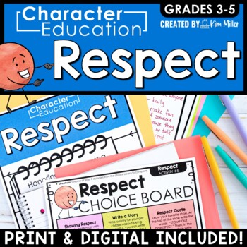 Character Education in the Classroom: RESPECT