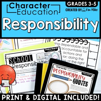 Character Education in the Classroom: RESPONSIBILITY