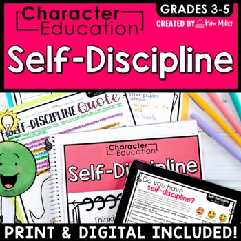 Character Education in the Classroom: SELF-DISCIPLINE