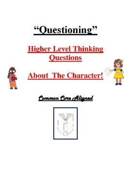 Character- Higher Level Thinking Questions