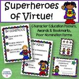 Superhero Virtue Posters and Awards