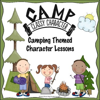 Character Lessons + Posters Fun Camping Theme