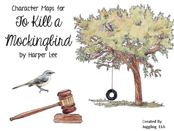 Character Maps for the novel To Kill a Mockingbird by Harper Lee
