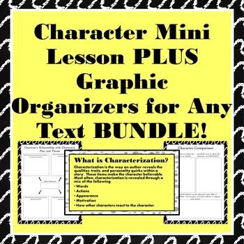 Character Mini-Lesson and Graphic Organizer BUNDLE!