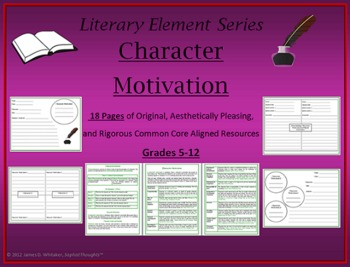 Character Motivation Mini Lesson Graphic Organizers CCLS CCSS