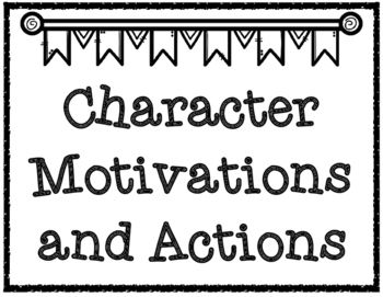 Character Motivations and Actions Text Talk Graphic Organi